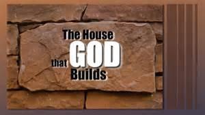 God builds