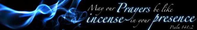Prayer as Incense....