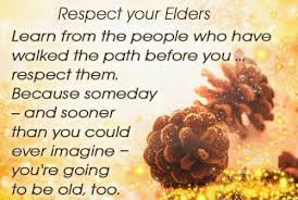 Respect Your History and Your Elders