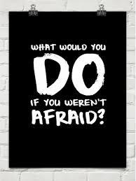 Kill Fear! Believe God!