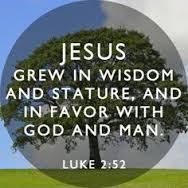manhood Jesus grew