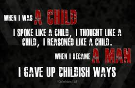 manhood when I was a child