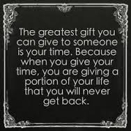 time greatest gift