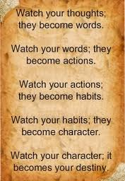 Thoughts Words and Deliberate Deeds!