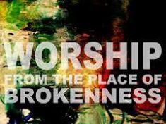 worship-brokeness